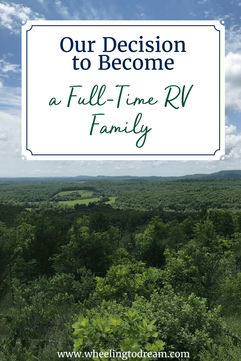 Our Decision to Become A Full-Time RV Family