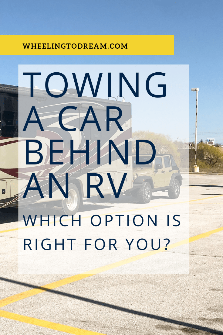 How do you tow a car behind an rv? Learn the best options and choose which one is right for you. In this post we detail the options available for towing a car behind your RV and the pros and cons of each. Make RV life easier by having your own car when you travel. RV living with kids will make you want to have your own car. Depending on your travel style you will want to have something to drive. #rvliving #rvtravel #rvlivingfulltime #rvtravelwithkids #rvlifestyle