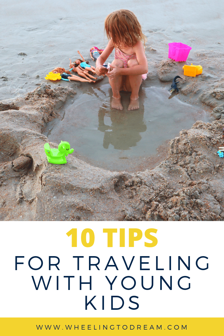 10 Tips for Traveling with Younger Kids