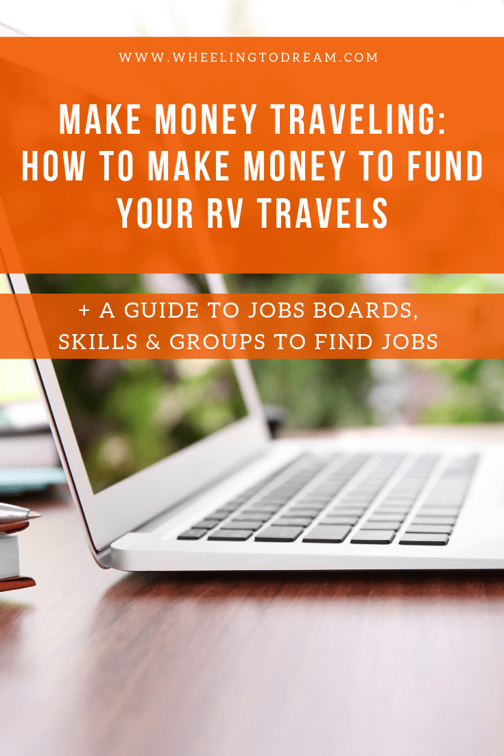 How To Make Money While Traveling in an RV