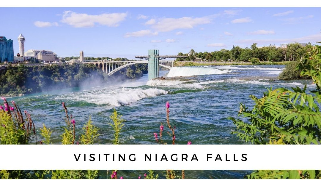 Visiting Niagara Falls American Side